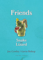 Friends : Snake and Lizard - Joy