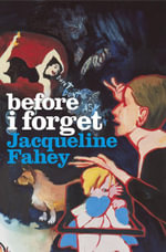 Before I Forget - Jacqueline Fahey