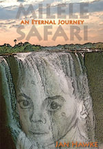 Milele Safari - An Eternal Journey - Jan Hawke