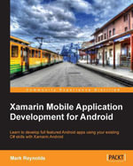Xamarin Mobile Application Development for Android - Reynolds  Mark