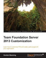 Team Foundation Server 2013 Customization - Beeming   Gordon