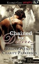 Chained by Desire - Regina Puckett