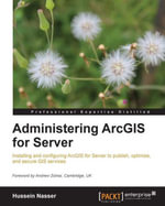 Administering ArcGIS for Server - Nasser   Hussein