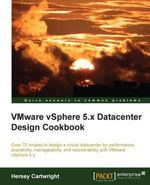 VMware vSphere 5.x Datacenter Design Cookbook - Cartwright   Hersey