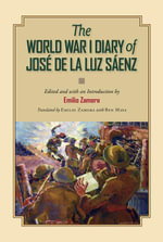 The World War I Diary of Jose de la Luz Saenz