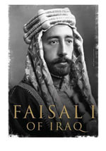 Faisal I of Iraq - Ali A. Allawi