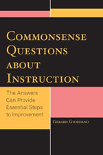 Commonsense Questions about Instruction : The Answers Can Provide Essential Steps to Improvement - Gerard Giordano