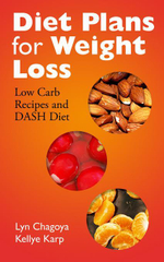 Diet Plans for Weight Loss : Low Carb Recipes and DASH Diet - Lyn Chagoya