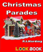 Christmas Parades : A LOOK BOOK easy reader - P.J. Harding