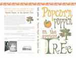 Popcorn Poppin on the Apricot Tree - Faith Paulus