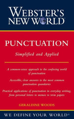 Webster's New World Punctuation : Simplified and Applied - Geraldine Woods