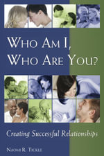 Who Am I, Who Are You? - Naomi Tickle