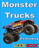 Monster Trucks : A LOOK BOOK easy reader - P.J. Harding