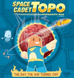 Space Cadet Topo : The Day the Sun Turned Off - DGPH