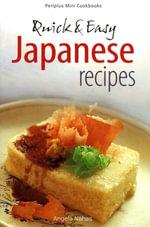 Quick & Easy Japanese Recipes - Angela Nahas