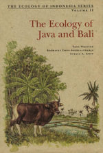 The Ecology of Java and Bali - Tony Whitten