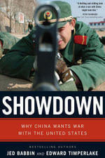 Showdown : Why China Wants War With the United States - Jed L. Babbin