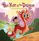 The Year of the Dragon : Tales from the Chinese Zodiac - Oliver Chin