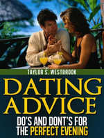 Dating Advice Book - Taylor S. Westbrook