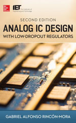 Analog IC Design with Low-Dropout Regulators, Second Edition - Gabriel Rincon-Mora