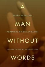 A Man Without Words - Susan Schaller