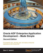 Oracle ADF Enterprise Application Development - Made Simple : Second Edition - Vesterli   Sten E.