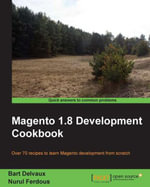 Magento 1.8 Development Cookbook - Delvaux Bart