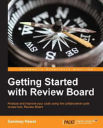 Getting Started with Review Board - Sandeep Rawat