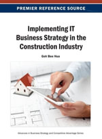 Implementing IT Business Strategy in the Construction Industry - Goh Bee Hua