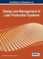 Handbook of Research on Design and Management of Lean Production Systems