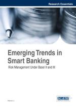 Emerging Trends in Smart Banking : Risk Management Under Basel II and III - Siqiwen Li
