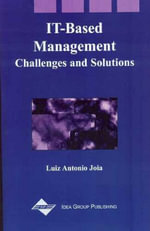 IT-Based Management : Challenges and Solutions