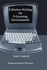 E-ffective Writing for E-Learning Environments - Katy Campbell