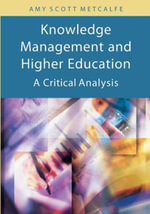 Knowledge Management and Higher Education : A Critical Analysis