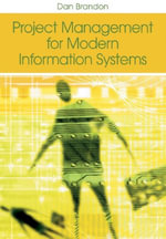 Project Management for Modern Information Systems - Daniel M. Brandon