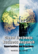 Global Electronic Business Research : Opportunities and Directions