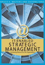 IT-Enabled Strategic Management : Increasing Returns for the Organization