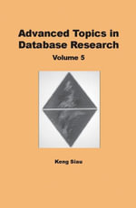 Advanced Topics in Database Research, Volume 5