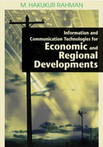 Information and Communication Technologies for Economic and Regional Developments