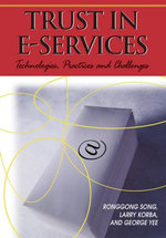 Trust in E-Services : Technologies, Practices and Challenges