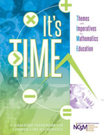 It's TIME : Themes and Imperatives for Mathematics Education - National Council of Supervisors of Mathe