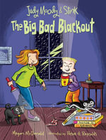 Judy Moody and Stink : The Big Bad Blackout - Megan McDonald