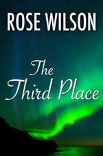 The Third Place - Rose Wilson