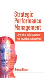 Strategic Performance Management - Bernard Marr