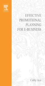 Effective Promotional Planning for e-Business - Cathy Ace