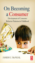 On Becoming a Consumer - James McNeal