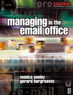 Managing in the Email Office - Monica Seeley