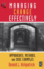 Managing Change Effectively - Donald L. Kirkpatrick