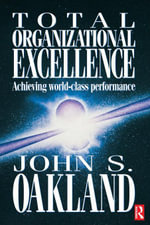 Total Organizational Excellence - John S Oakland