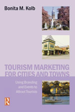 Tourism Marketing for Cities and Towns - Bonita Kolb